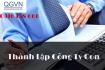 Thủ tục thành lập Công ty con cho doanh nghiệp
