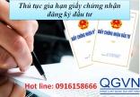 Thủ tục gia hạn giấy chứng nhận đăng ký đầu tư