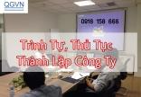 Trình tự, thủ tục thành lập công ty tại Việt Nam